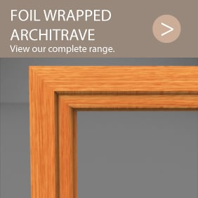 Foil wrapped architrave around a doorway.